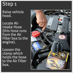 Step 1  Raise vehicle hood. Locate Air Intake Hose (this hose runs from the Air Filter box to the engine). Loosen the clamp which holds the hose to the Air Filter box.